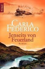Carla Federico: Jenseits von Feuerland - Chile Patagonien Puntas Arenas Liebe