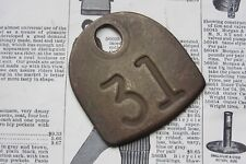 Vintage Number 31 Tag Cow Tag #31 Brass Metal Antique Cattle Tag Keychain Fob