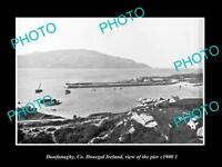 OLD LARGE HISTORIC PHOTO OF DUNFANAGHY DONEGAL IRELAND, VIEW OF THE PIER c1900 2