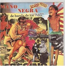 MANO NEGRA senor matanza CD SINGLE neuf new  manu chao