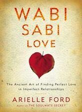 Arielle Ford~WABI SABI LOVE~SIGNED 1ST/DJ~NICE COPY