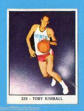CAMPIONI dello SPORT 1966/67-Figurina n.329- KIMBALL - PALLACANESTRO -NEW