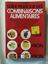 GUIDE PRATIQUE DES COMBINAISONS ALIMENTAIRES 1994 GALIMBERTI