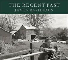 The Recent Past by James Ravilious (Hardback, 2017)