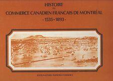 histoire du commerce canadien français de montréal 1535-1893