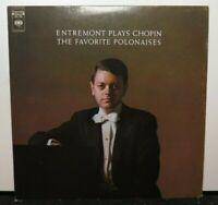 ENTREMONT PLAYS CHOPIN THE FAVORITE POLONAISES (VG+) MS-7328 LP VINYL RECORD