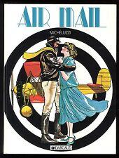 AIR MAIL   Attilio MICHELUZZI   Ed. DARGAUD   EO 1984