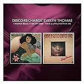 Disco Recharge: I Want To Make It On My Own / Have A Little Faith In Me, Evelyn