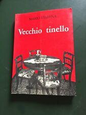 """Ulliana Mario  """"Vecchio tinello"""" Rebellato, 1984"""