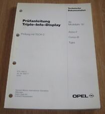 Werkstatthandbuch Triple Info Display Opel Astra F Corsa B Tigra Prüfanleitung!