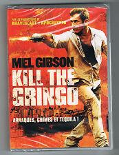 KILL THE GRINGO - MEL GIBSON - 2011 - DVD NEUF NEW NEU
