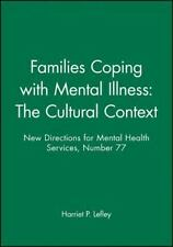 New Directions for Mental Health Services, Families Coping with Mental Illness: