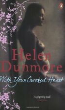 HELEN DUNMORE ____ WITH YOUR CROOKED HEART ____ BRAND NEW ____ FREEPOST UK