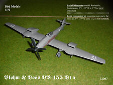 Blohm & Voss BV 155 v1a 1/72 Bird MODELS CONVERSION KIT/CONVERSION