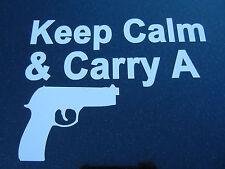 Keep Calm & Carry A Gun--Vinyl Sticker Car/Truck/Laptop