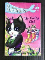 Purrmaids: Purrmaids #2: the Catfish Club by Sudipta Bardhan-Quallen NEW