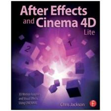 After Effects and Cinema 4D Lite by Chris Jackson (author)