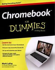 Chromebook for Dummies by Mark LaFay (2014, Paperback)