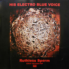 HIS ELECTRIC BLUE VOICE, RUTHLESS SPERM POSTER (P7)