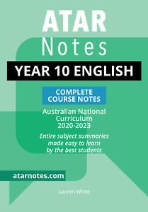 ATAR Notes Year 10 English Complete Course Notes