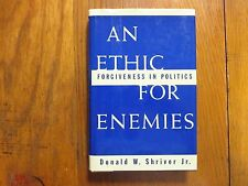 """DONALD SHRIVER, JR. Signed  Book(AN ETHIC FOR ENEMIES""""-1995 1st Edition Hardback"""