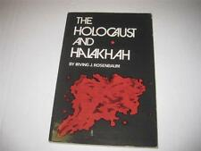 The HOLOCAUST and HALAKHAH interesting Jewish book MUST! by Irving J. Rosenbaum