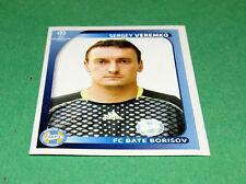 129 SERGEY VEREMKO BATE BORISOV UEFA PANINI FOOTBALL CHAMPIONS LEAGUE 2008 2009