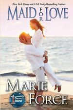 Maid for Love by Marie Force (2011, Paperback)