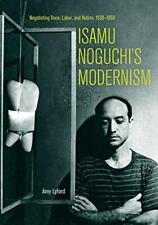 Isamu Noguchi's Hombre: Negotiating Race, Labor, Y Nation, 1930Â 1950: Nego