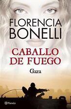 Caballo de Fuego 3. Gaza (Spanish Edition)