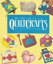 Small Quiltcrafts by Jennifer Geiger 1989, Hardcover First Edition Quilting