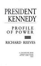 President Kennedy Profile of Power Richard Reeves 1993 JFK