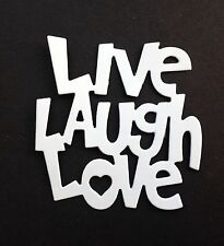 Live Love Laugh Die-Cuts (white) Pack of 10