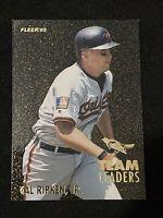 🔥SHARP! RARE!🔥 1995 Fleer Baseball CAL RIPKEN JR TEAM LEADERS FOIL, Orioles