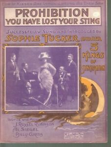 Prohibition You Have Lost Your Sting 1919 Sophie Tucker Sheet Music