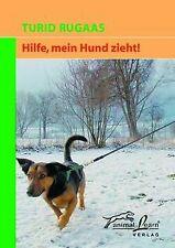 Hilfe, mein Hund zieht! von Rugaas, Turid | Buch | Zustand gut