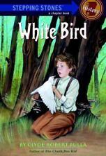 White Bird (A Stepping Stone Book(Tm)-ExLibrary