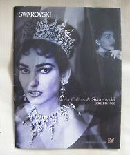 Maria Callas and Swarovski: Jewels on Stage EXHIBIT PROGRAM 2007 – MET OPERA