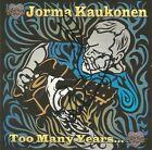 Too Many Years... * by Jorma Kaukonen (CD, 1998, Relix) Original Signed