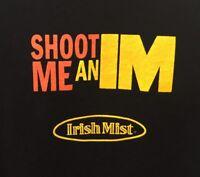 Irish Mist T-Shirt Shoot Me an IM Liqueur Mens XL Black All Cotton