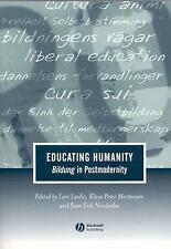 Journal of Philosophy of Education: Educating Humanity : Bildung in...