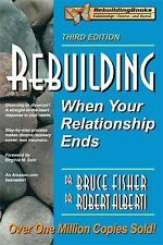 Rebuilding: When Your Relationship Ends, 3rd Edition Rebuilding Books; For Divo