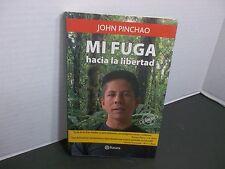 MI FUGA hacia la libertad por JOHN PINCHAO