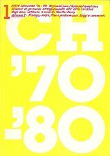GIUBBINI Guido, BARILLI Renato, KUNZ Martin, Arte svizzera '70-'80
