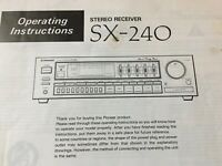 Original Pioneer SX-240 Stereo Receiver Operating Instructions Owner's Manual