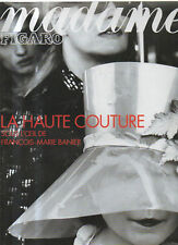 madame FIGARO 13/02/1999 haute couture karin averty