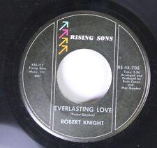 Soul 45 Robert Knight - Everlasting Love / Somebody'S Baby On Rising Sons