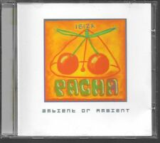 CD COMPIL 11 TITRES--IBIZA PACHA--AMBIENT OR AMBIENT--