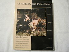 The Military And Police Sniper Book Mike R. Lau 1998 First Edition Out of Print