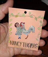NEW!  ADORABLE☆Nancy Thomas Pin-2006-Folk Art Girl w/ Chicken Original Packaging